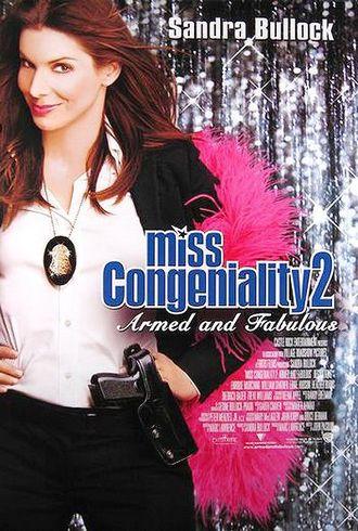 Мисс Конгениальность 2: Прекрасна и опасна (2005)